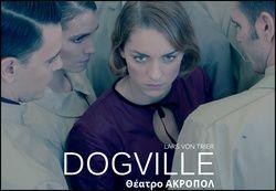 Θέατρο Ακροπόλ - Dogville, Αθήνα